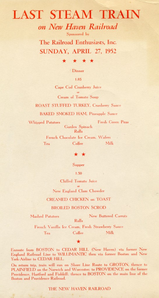 Menu for New Haven Railroad's last steam trip, April 27, 1952.  Donated by Frank Morrissey, University Railroad Collection, Archives & Special Collections of the University of Connecticut Libraries.