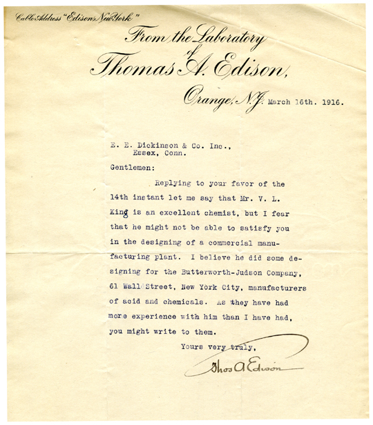 Letter from Thomas A. Edison to E.E. Dickinson & Co. of Essex, Connecticut, written on March 16, 1916, about a recommendation for Mr. V.L. King for work at the company.  E.E. Dickinson Co. Records, Archives & Special Collections, University of Connecticut Libraries.