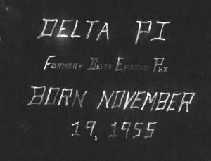 Birth of Delta Pi, November 1955