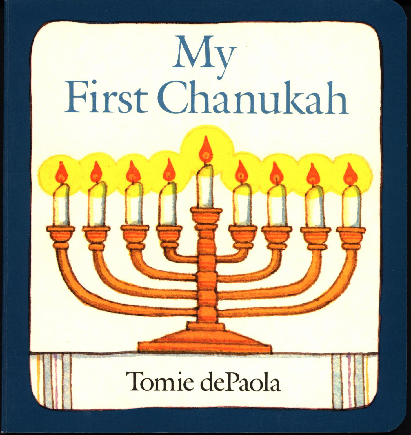 From My First Chanukah, by Tomie dePaola