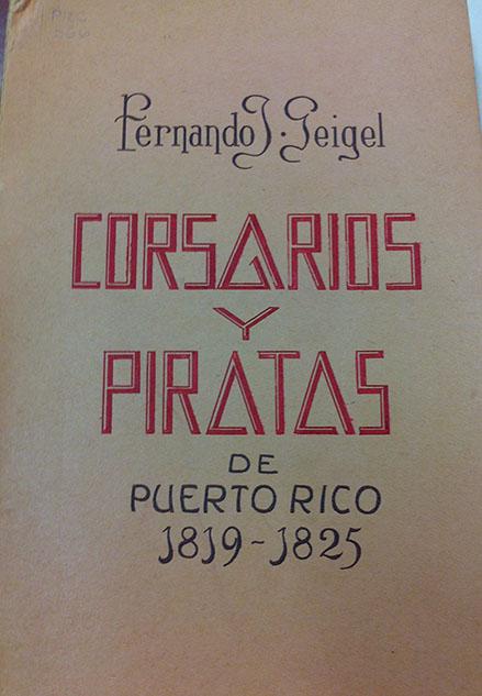 Corsarios y Piratas de Puerto Rico, 1819-1825