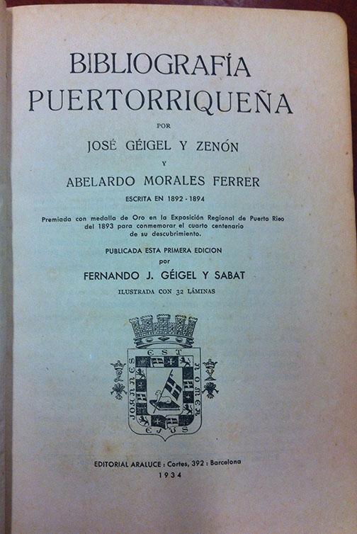 Bibliografía Puertorriqueña by José Géigel y Abelardo Morales Ferrer