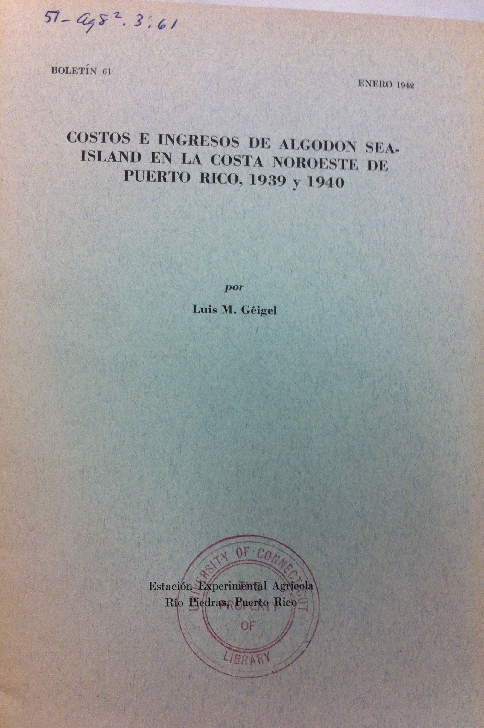 Publication about cotton by Luis A. Géigel