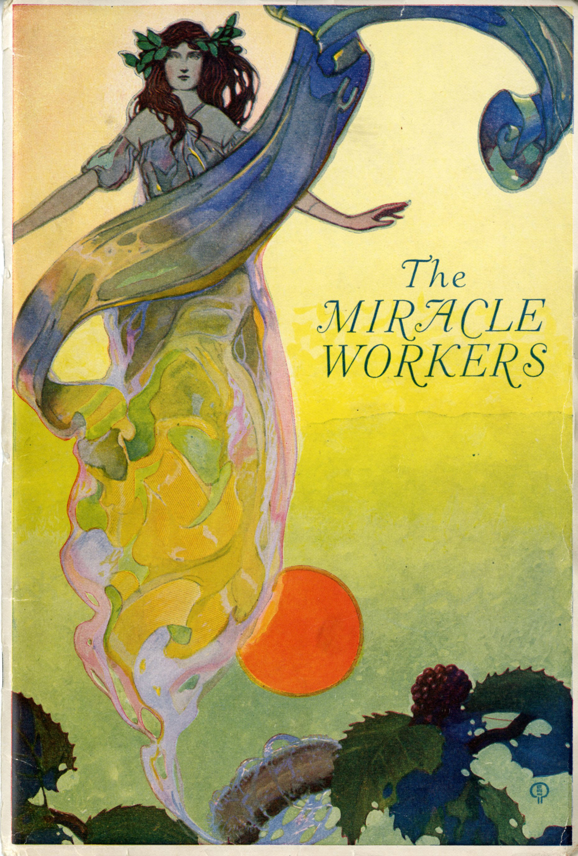 Cover of The Miracle Workers, a worker recruitment publication from the Cheney Brothers Silk Manufacturing Company