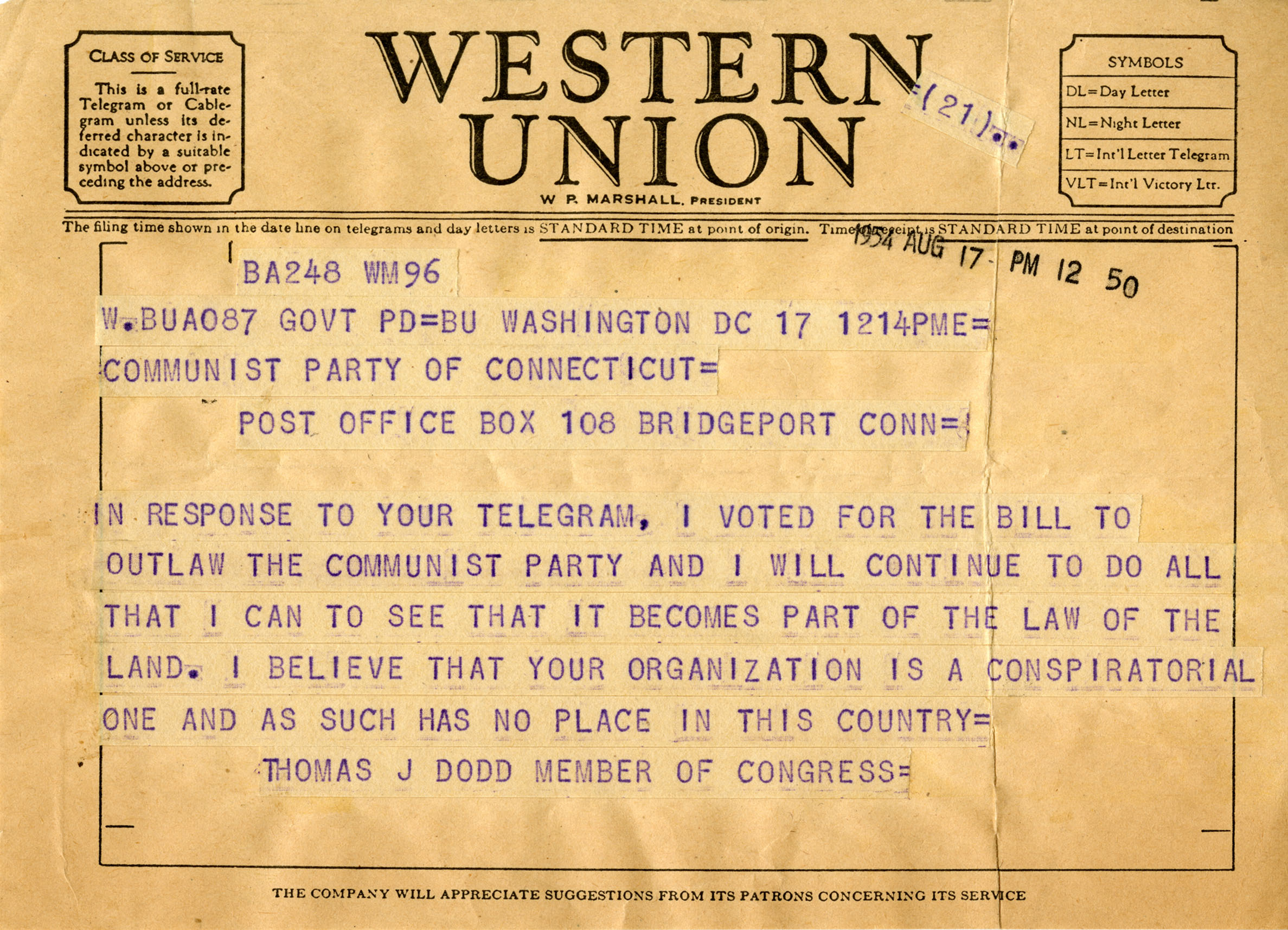 Telegram written August 17, 1954, from Connecticut Senator Thomas J. Dodd to the Communist Party of Connecticut where he affirms that he believes the Party has no place in this country