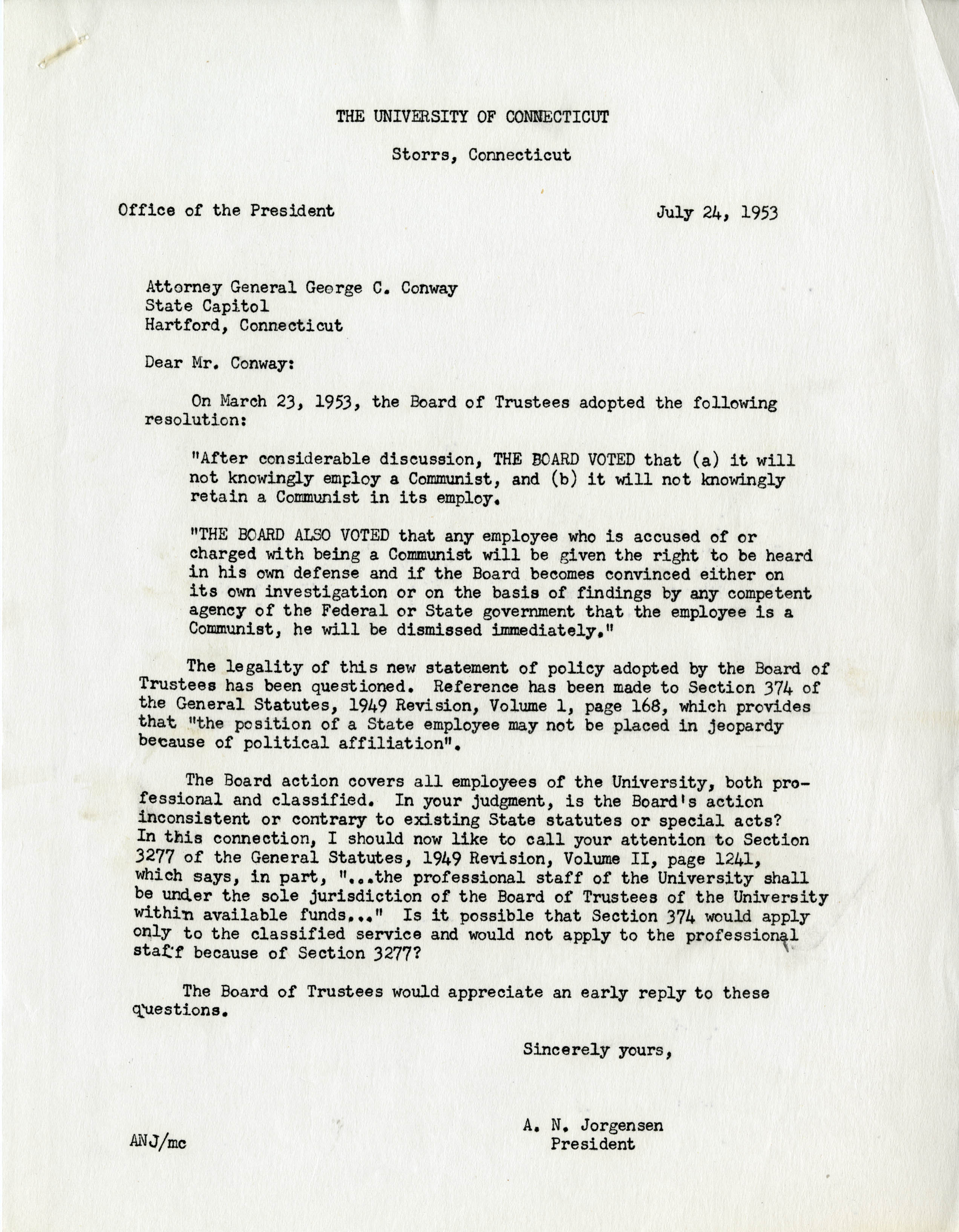 Letter written by UConn President Albert Jorgensen to the Connecticut Attorney General stating that the Board of Trustees voted that any emploee who is accused of or charges with being a Communist will be given the right to be heard in his own defense.