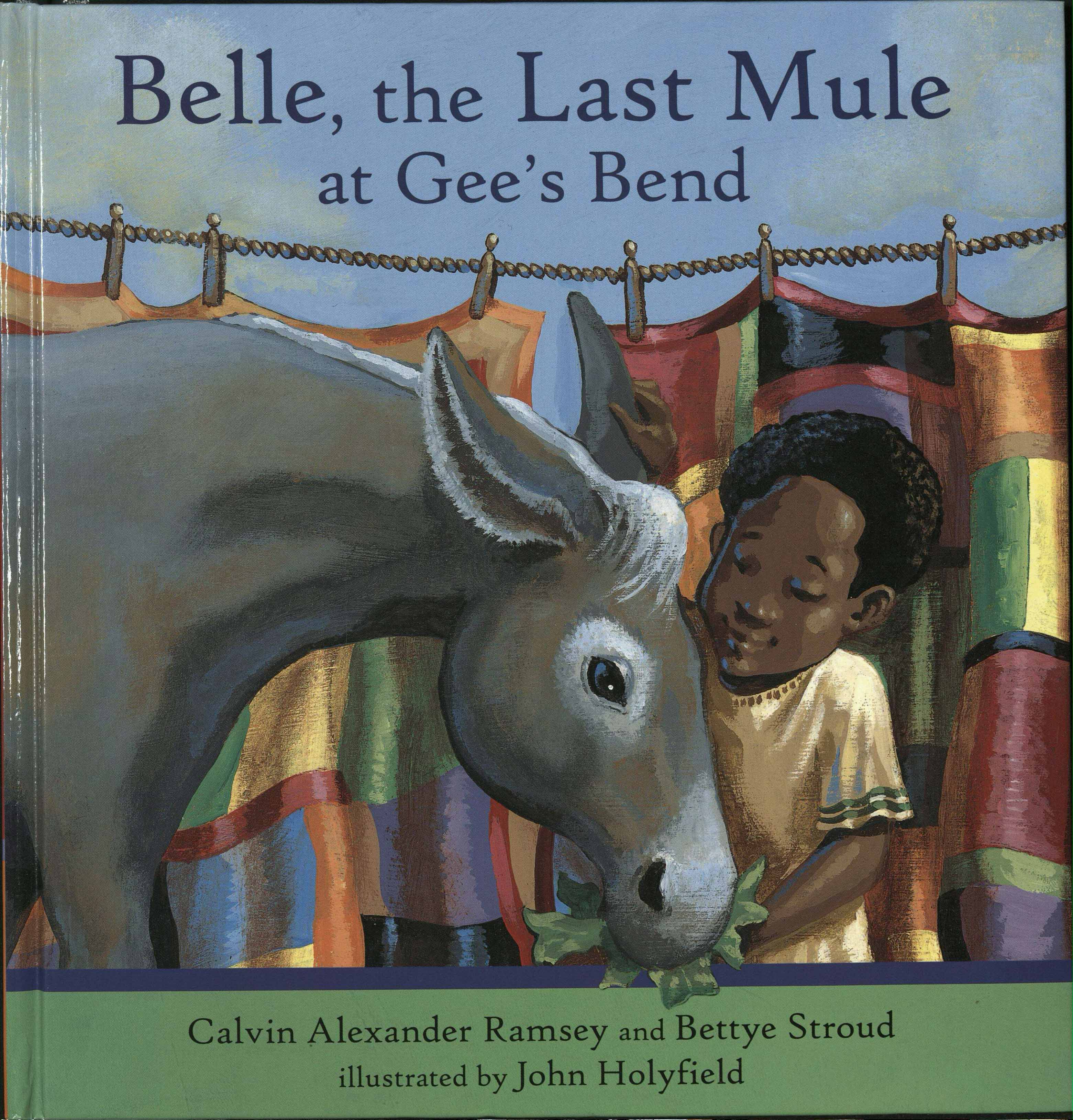 Cover of Belle, the Last Mule at Gee's Bend, by Calvin Alexander Ramsey and Bettye Stroud