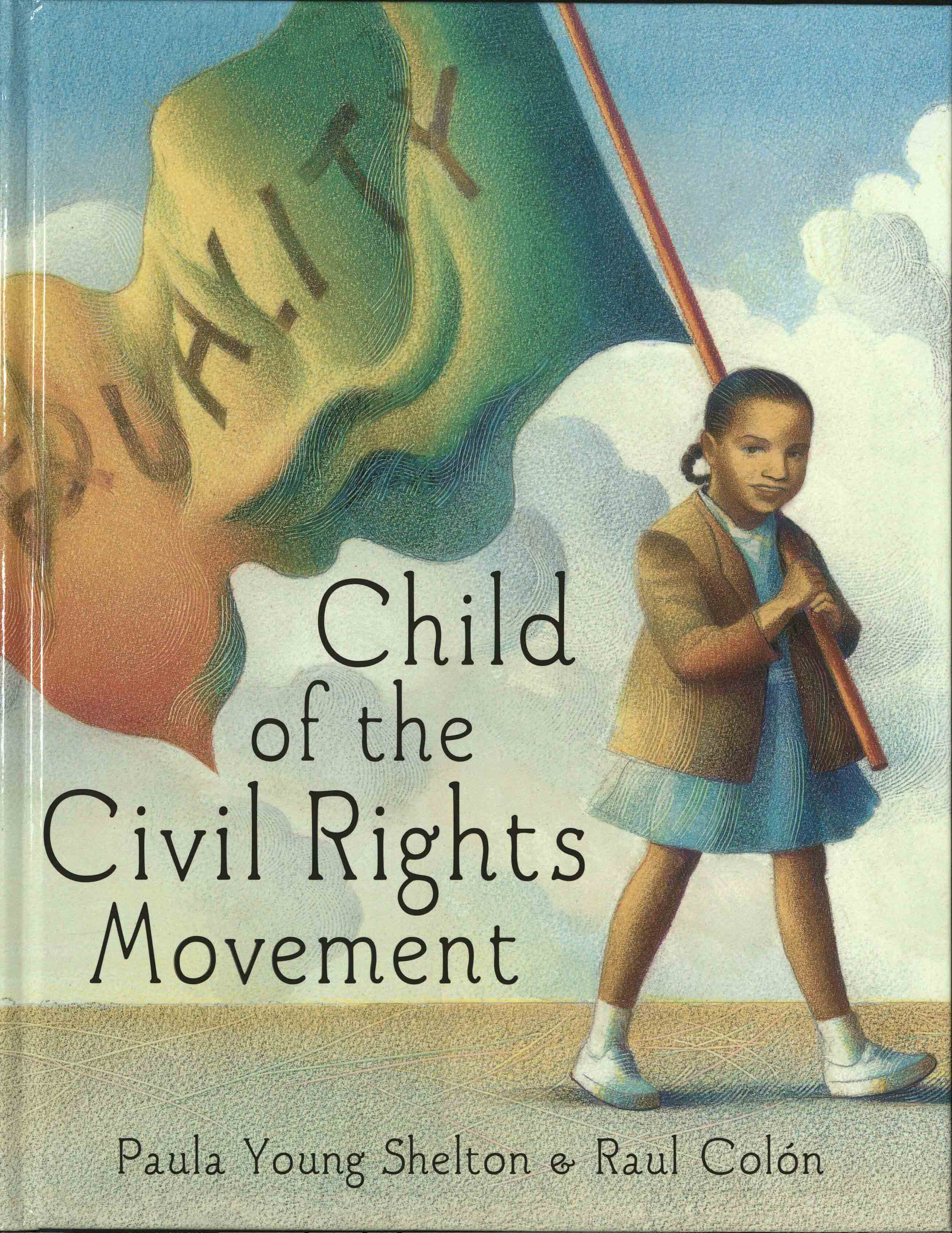 Cover of Child of the Civil Rights Movement, by Paula Young Shelton & Raul Colon