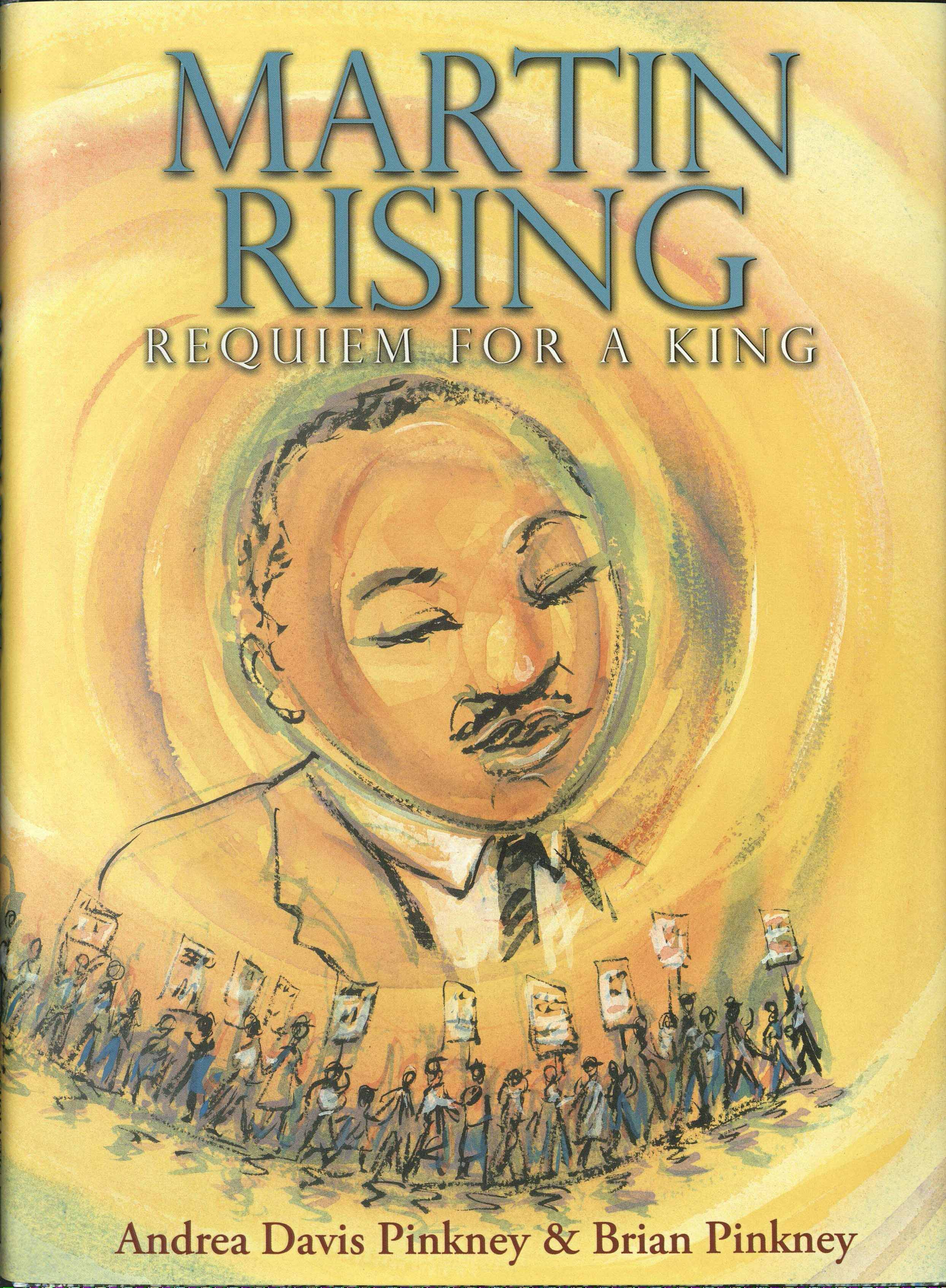 Cover of Martin Rising: Requiem for a King, by Andrea David Pinkney and Brian Pinkney