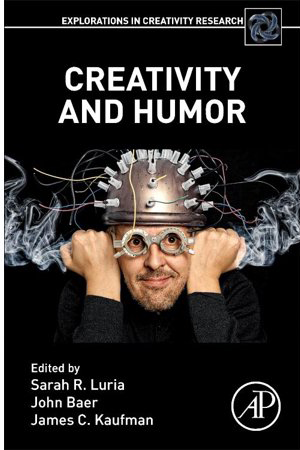 Creativity and Humor Book Cover, edited by Sarah Luria John Baer James Kaufman
